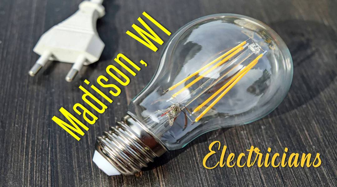 Best Electricians Madison, WI