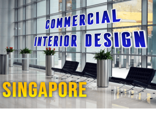 Best Commercial Interior Design Singapore