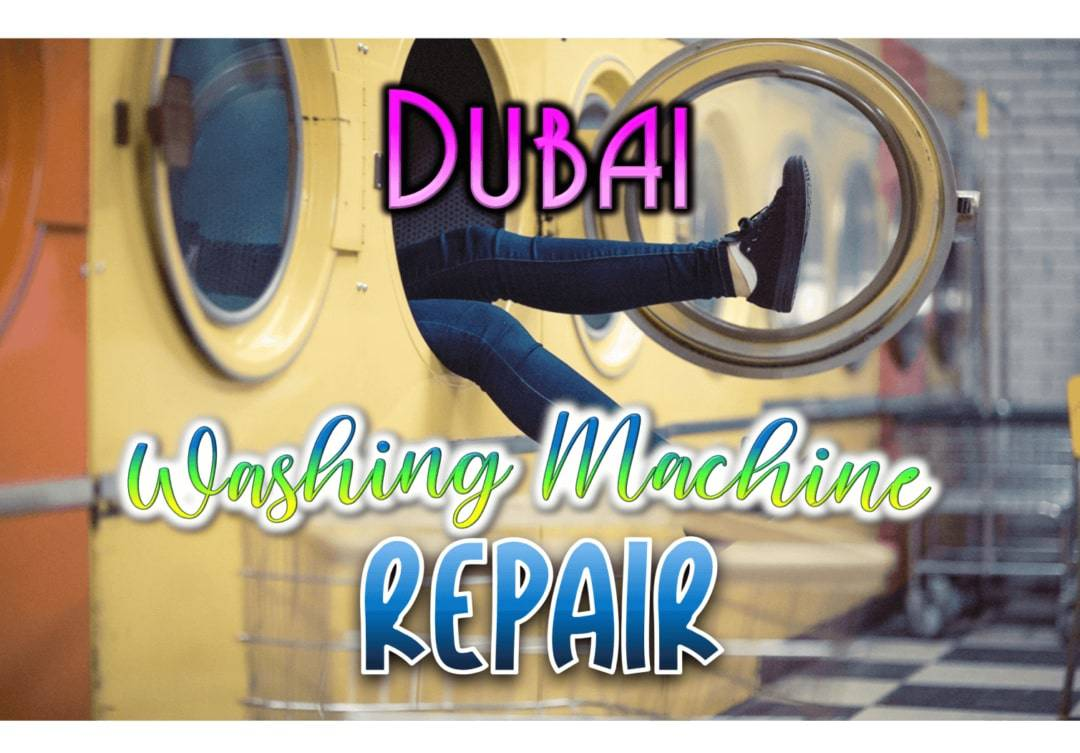 Best Washing Machine Repair in Dubai