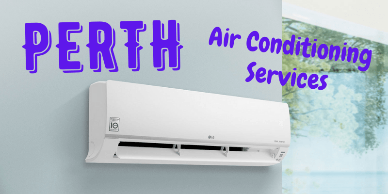 Best Air Conditioning Services in Perth